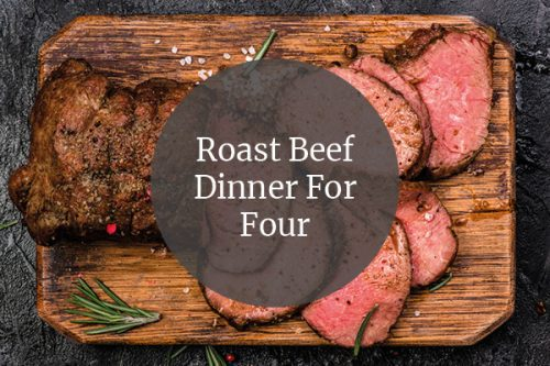 roast beef dinner for four